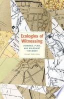 Ecologies Of Witnessing