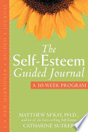 The Self Esteem Guided Journal