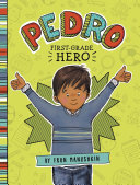 Pedro  First Grade Hero