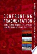 Confronting Fragmentation