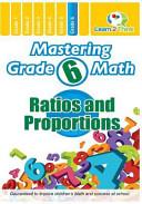 Mastering Grade 6 Math   Ratios and Proportions