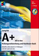 CompTIA A+ All in One - Deutsche Ausgabe