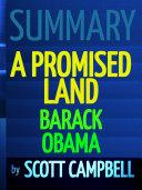 Summary: A Promised Land: Barack Obama Book