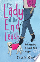 The Lady at the End of the Leash