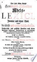 Des Heil Röm. Reichs Genealogisch Historisches Adels Lexici