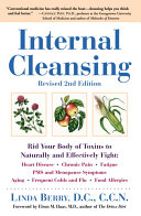 Internal Cleansing, Revised 2nd Edition Not Feel Gloriously Better? Every Day Our Bodies