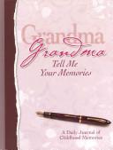 Grandma Tell Me Your Memories