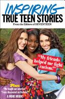 Seventeen s Inspiring True Teen Stories