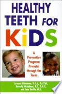 Healthy Teeth for Kids
