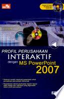Profil Perusahaan Interakftif Dengan Ms  Powerpoint 2007