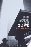 John le Carr   and the Cold War