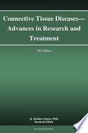 Connective Tissue Diseases Advances In Research And Treatment 2013 Edition