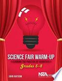 Science Fair Warm up