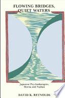 Ebook Flowing Bridges, Quiet Waters Epub David K. Reynolds Apps Read Mobile