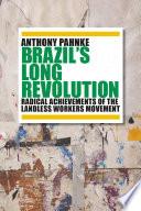 Brazil s Long Revolution