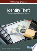 Identity Theft  Breakthroughs in Research and Practice