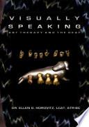 Visually Speaking
