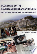 Economies Of The Eastern Mediterranean Region Economic Miracles In The Making