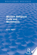 Modern Religious Cults And Movements Routledge Revivals