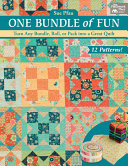 One Bundle Of Fun : make a simply striking quilt--and make the most...
