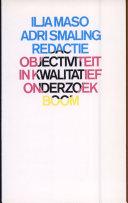 Objectiviteit in kwalitatief onderzoek