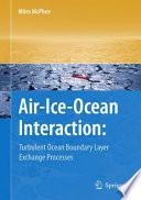 Air Ice Ocean Interaction