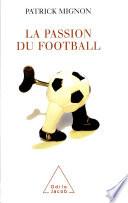 Passion du foot-ball (La) Couverture du livre