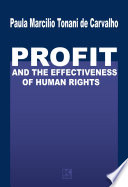 Profit and the Effectiveness of Human Rights