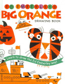 Ed Emberley s Big Orange Drawing Book