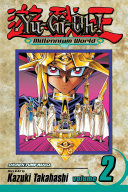 Yu-Gi-Oh!: Millennium World, Vol. 2 : relive his life as a pharaoh...