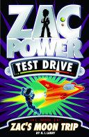 Zac Power Test Drive: Zac's Moon Trip