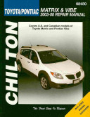 Chilton S Toyota Matrix Pontiac Vibe 2003 2008 Repair Manual