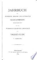 Jahrbuch für Geschichte, Sprache und Literatur Elsasslothringens