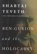 Ben Gurion and the Holocaust