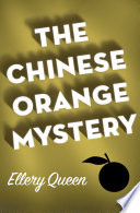 The Chinese Orange Mystery