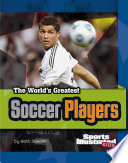The World s Greatest Soccer Players