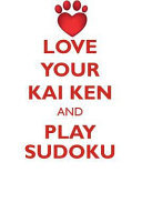 Love Your Kai Ken and Play Sudoku Kai Ken Sudoku Level 1 of 15