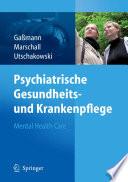 Psychiatrische Gesundheits- und Krankenpflege - Mental Health Care
