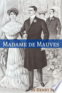 Madame de Mauves  Annotated   Includes Essay and Biography