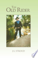 THE OLD RIDER