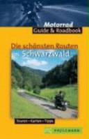 Die schönsten Routen im Schwarzwald