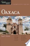 Explorer's Guide Oaxaca: A Great Destination