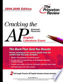 Cracking the AP English Literature Exam  2004 2005 Edition