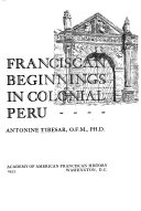Franciscan Beginnings in Colonial Peru