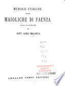 Memorie storiche sulle maioliche di Faenza