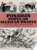 Posada's Popular Mexican Prints News Cuts Table Of Contents Includes Calaveras; Disasters;