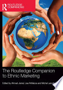 The Routledge Companion to Ethnic Marketing