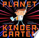 Planet Kindergarten Boldly Go Where They Have Never Gone
