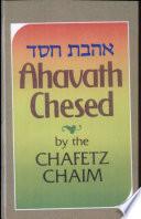 Ahavath Chesed Commandment To Love Kindness