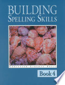 Building Spelling Skills 4